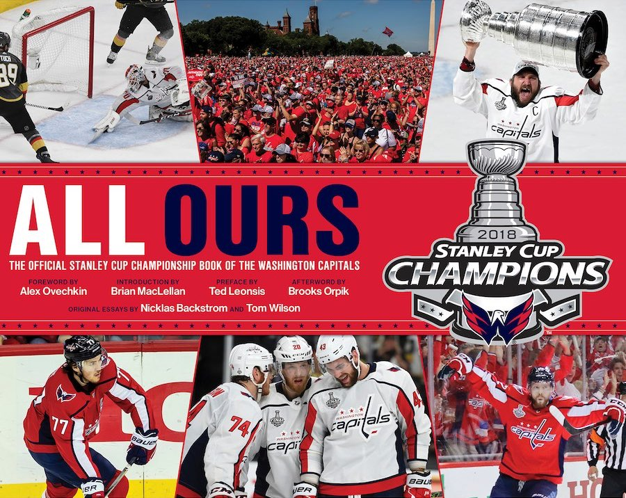 dd0b72b8 There is a Capitals' Stanley Cup champions book entitled 'All Ours ...